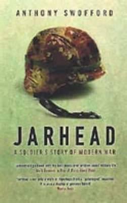 Jarhead: A Solder's Story of Modern War