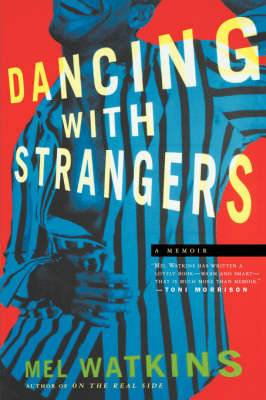 Dancing with Strangers: A Memoir