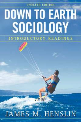 Down to Earth Sociology: Introductory Readings