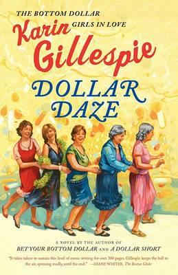 Dollar Daze: The Bottom Dollar Girls in Love