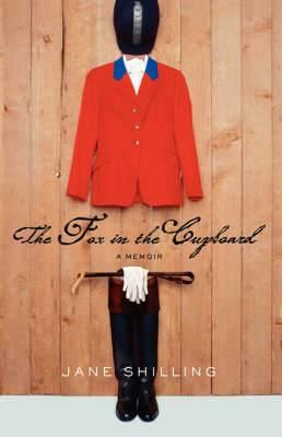 The Fox in the Cupboard: A Memoir