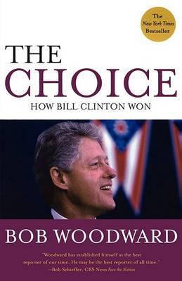 The Choice: How Clinton Won