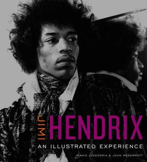 Jimi Hendrix: An Illustrated Experience