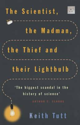 The Scientist, the Madman, the Thief and Their Lightbulb: The Search for Free Energy
