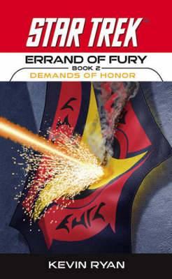 Errand of Fury: Bk. 2: Demands of Honor