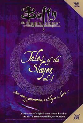 Tales of the Slayer: v. 4