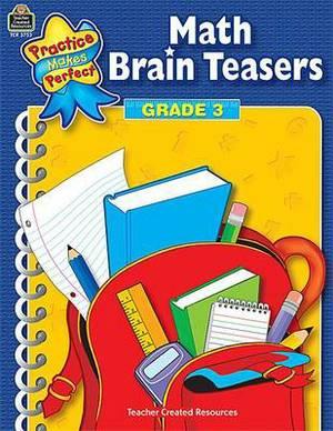Math Brain Teasers: Grade 3
