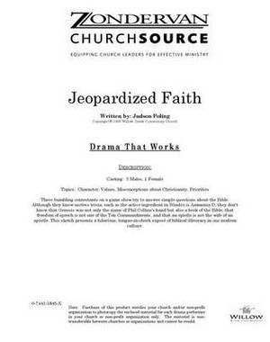 Jeopardized Faith