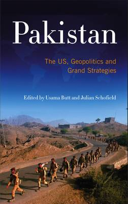 Pakistan: The US, Geopolitics and Grand Strategies
