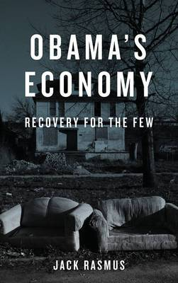 Obama's Economy: Recovery for the Few