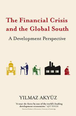 The Financial Crisis and the Global South: A Development Perspective
