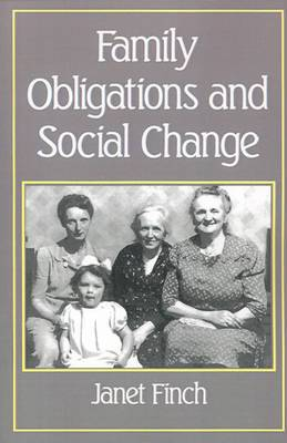 Family Obligations and Social Change