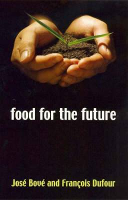 The Food for the Future: Agriculture for a Global Age