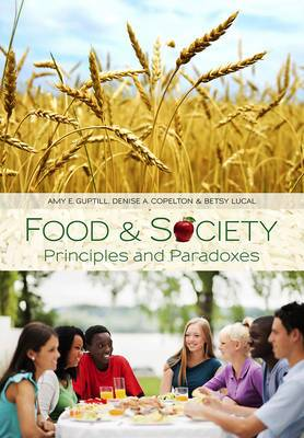Food & Society: Principles and Paradoxes