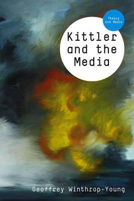 Kittler and the Media