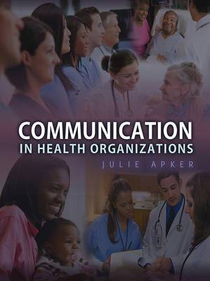 Communication in Health Organizations