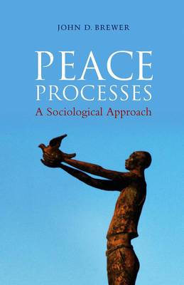 Peace Processes: A Sociological Approach
