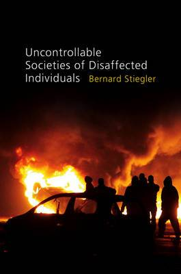 Uncontrollable Societies of Disaffected Individuals: Disbelief and Discredit: v. 2