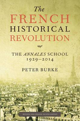 French Historical Revolution: The Annales School