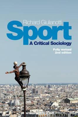 Sport - a Critical Sociology, 2E