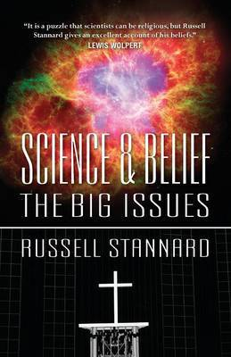 Science and Belief: the Big Issues