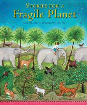 Stories for a Fragile Planet: Traditional Tales About Caring for the Earth