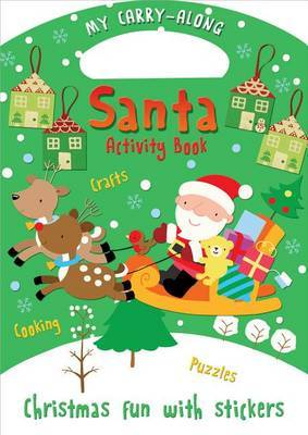 My Carry-Along Santa Activity Book: Christmas Fun with Stickers