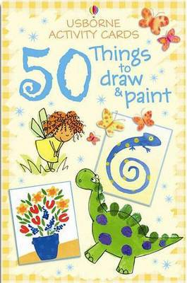 Activity Cards: 50 Things to Draw and Paint