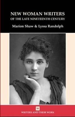 New Women Writers of the Late Nineteenth Century