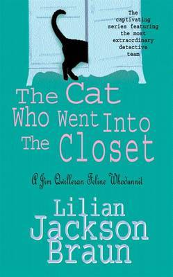 The Cat Who Went Into the Closet (The Cat Who... Mysteries, Book 15): A captivating feline mystery for cat lovers everywhere