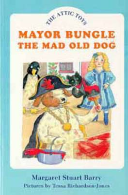Mayor Bungle, the Mad Old Dog