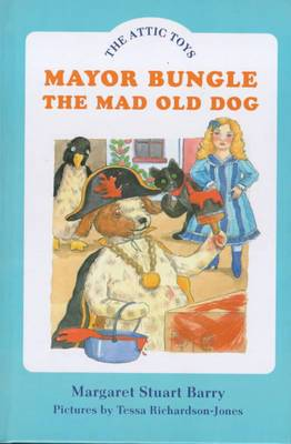 Mayor Bungle, the Mad Old Dog