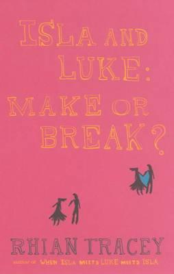 Isla and Luke: Make or Break?
