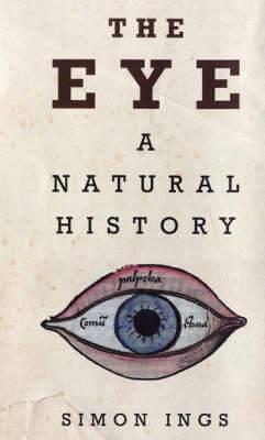 The Eye: A Natural History