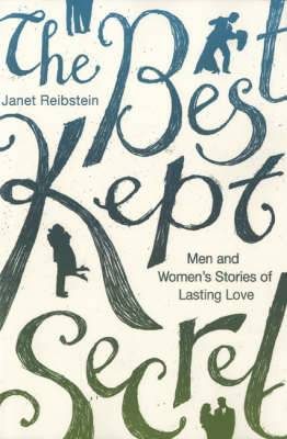 The Best Kept Secret: Men and Women's Stories of Lasting Love