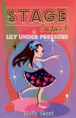 Lily Under Pressure