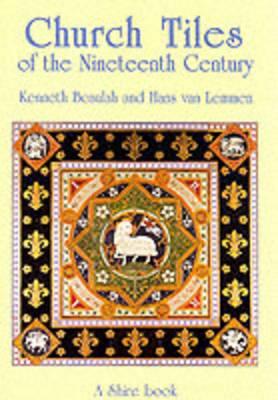 Church Tiles of the Nineteenth Century