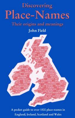 Place-Names: A Pocket Guide to Over 1500 Place-names in England, Ireland, Scotland and Wales