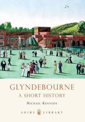 Glyndebourne: A Short History