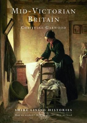 Mid-Victorian Britain: 1850-1889