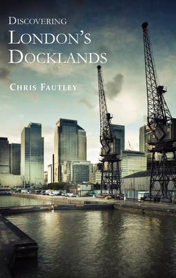 Discovering London's Docklands