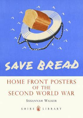 Home Front Posters: Of the Second World War