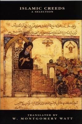 Islamic Creeds: A Selection