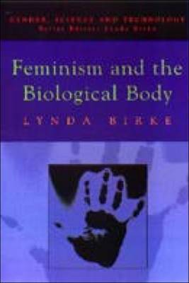 Feminism and the Biological Body