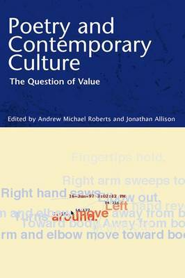 Poetry and Contemporary Culture: The Question of Value