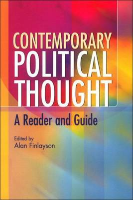 Contemporary Political Thought: A Reader and Guide
