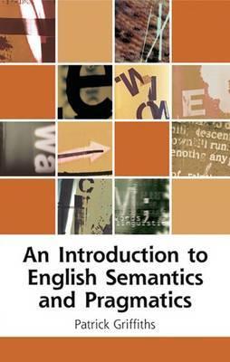 An Introduction to English Semantics and Pragmatics