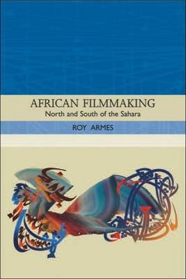 African Filmmaking: North and South of the Sahara
