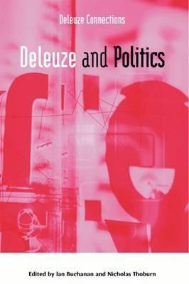 Deleuze and Politics