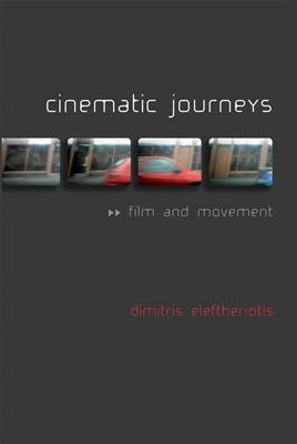 Cinematic Journeys: Film and Movement